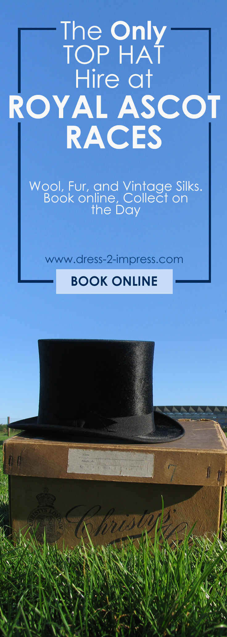 Mens Top Hat Hire. The only Top Hat Hire at Royal Ascot Races. Wool, Fur Melusine and Vintage Silk available. Hats for other events, weddings, available on Mail Order. Also Ladies Hats from Philip Treacy, Jane Taylor, Bundle Maclaren, Rosie Olivia, Nigel Rayment and other leading Milliners.